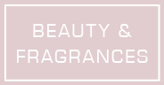 Beauty & Fragrances